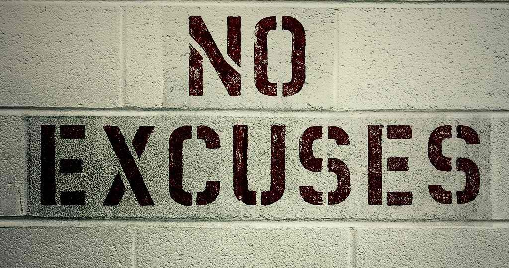 Stop Making Excuses and Get Moving NOW